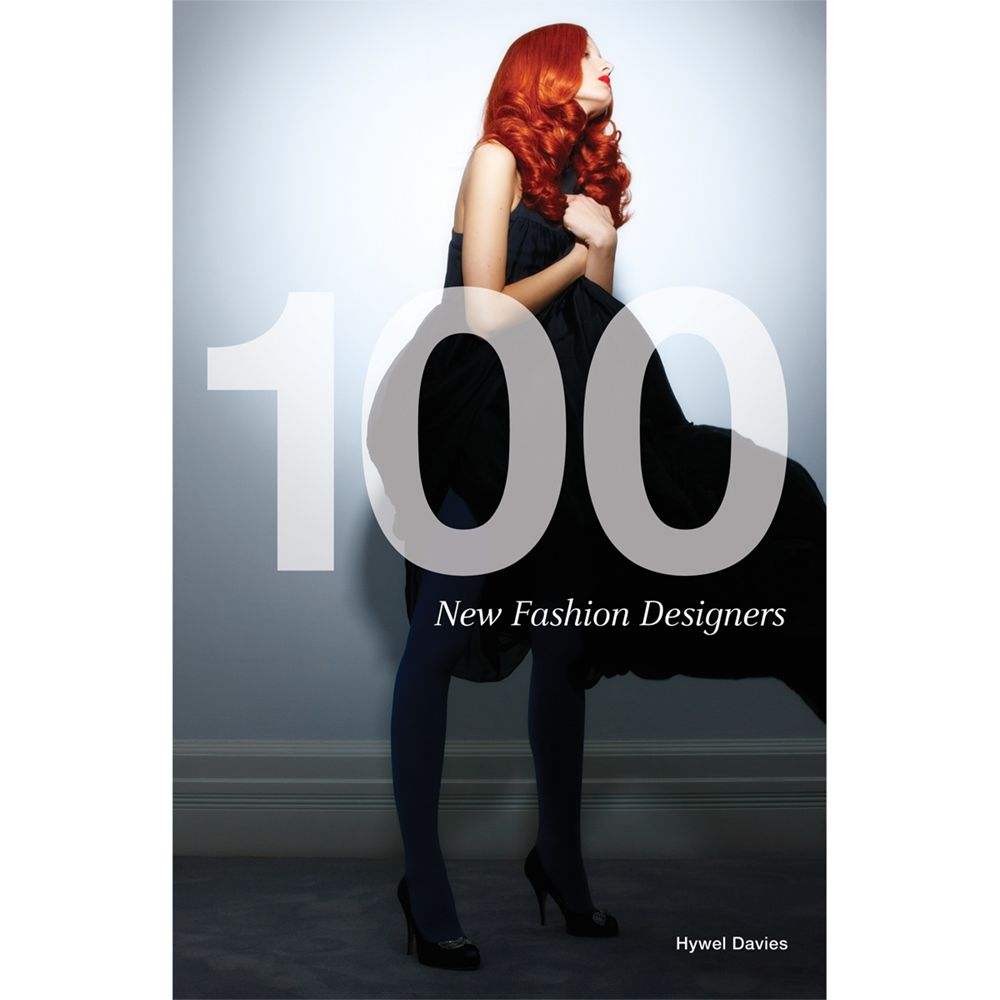 100 New Fashion Designers Book