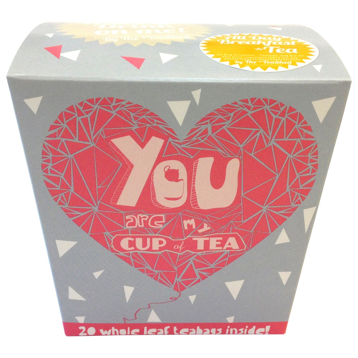 The *TeaShed 'You Are My Cup Of Tea' Tea Bags, 20 bags
