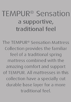 Tempur Sensation, a supportive traditional feel